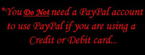 PayPal accounts are not required when paying with credit or debit